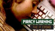 The IT Crowd - Series 2 - Episode 3 Piracy warning