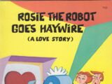 Rosie the Robot Goes Haywire
