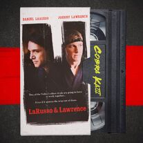 CK S3 LaRusso Lawrence VHS Promo