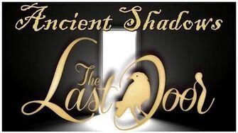 The_Last_Door_-_Walkthrough_-_Chapter_4_Ancient_Shadows