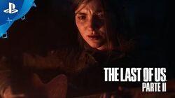The Last of Us Parte II - Tráiler cinemático en ESPAÑOL PlayStation España