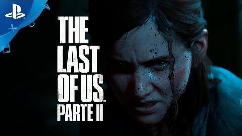 The_Last_of_Us_Parte_II_-_Tráiler_oficial_de_lanzamiento_en_ESPAÑOL_PlayStation_España