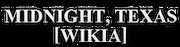 Midnight, Texas Wiki-wordmark.png