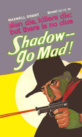 Shadow Go Mad.jpg
