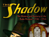 The Shadow: The History and Mystery of the Radio Program