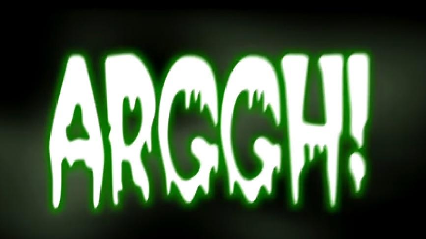 ARGGH!