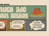 Much Ado About Noshing