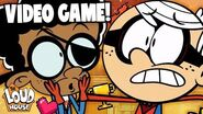 The Loud House As A Video Game 🕹 The Loud House