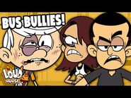 Lincoln Gets Bullied On The Bus! 'No Bus No Fus' – The Loud House