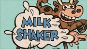 S1E14A Milk Shaker.png