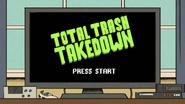 S4E16B Total Trash Takedown
