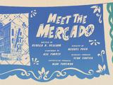 Meet the Mercado