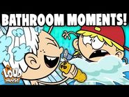 CRAZY & RELATABLE Bathroom Moments! - The Loud House