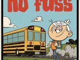 No Bus, No Fuss