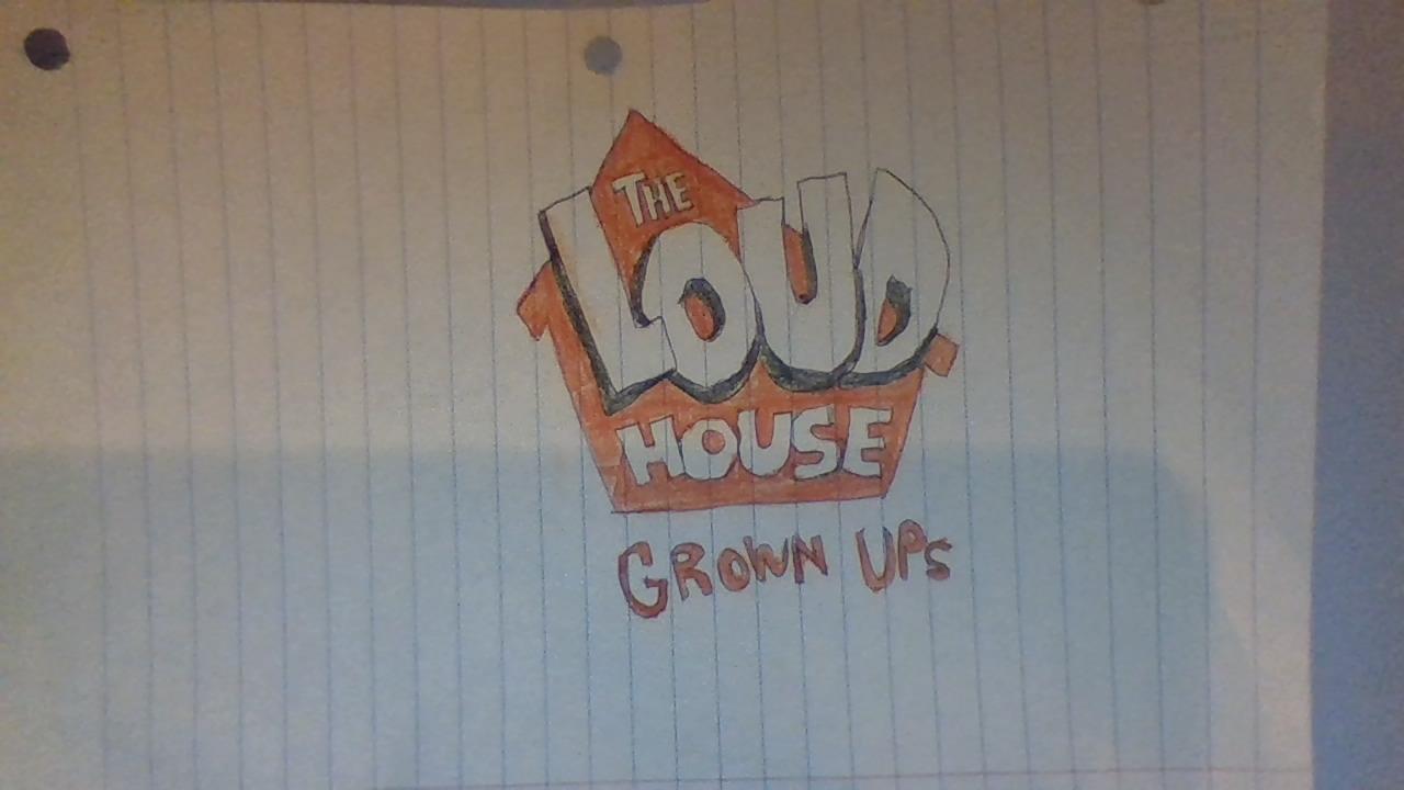The Loud House Grown Ups   The Loud House Fanon Wikia   Fandom