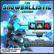 Wanted Snowballistic Cannon EN
