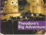 Theodore's Big Adventure