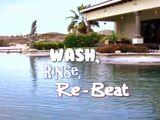 Wash, Rinse, Re-Beat