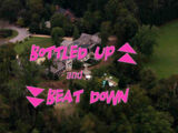 Bottled Up and Beat Down