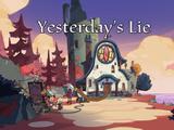 Yesterday's Lie