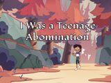 Yo fui una abominable adolescente