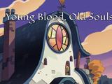 Sangre joven, almas viejas