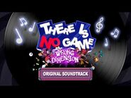There Is No Game- Wrong Dimension Soundtrack - My Actual Code - GiGi's song