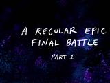 A Regular Epic Final Battle