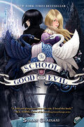 Book 1: The School for Good and Evil