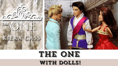 The One (with Dolls!) The Selection Series