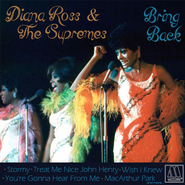 Diana Ross & The Supremes - Bring Back