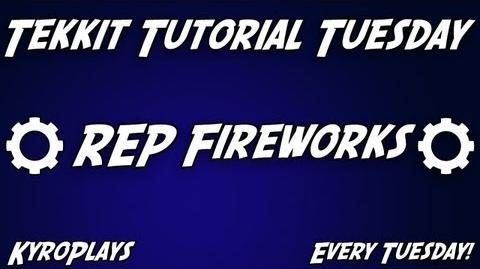 REP Fireworks Tutorial Tekkit