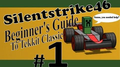 Beginner's Guide to Tekkit Classic With Silentstrike46-Part 1