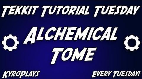 Alchemical Tome Tutorial Tekkit