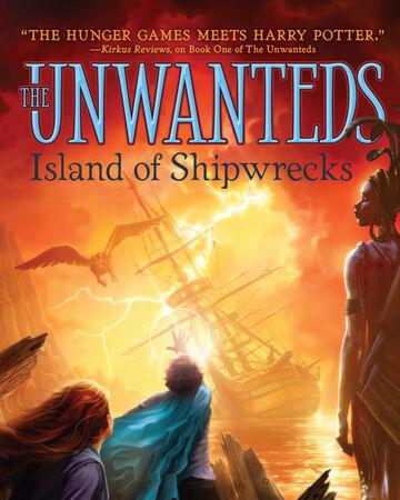 The Unwanteds Island Of Shipwrecks The Unwanteds Wiki Fandom