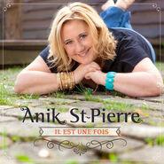 Annick St Pierre Album Il est une fois