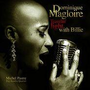 Dominique Magloire Album Travelin Light with Billie