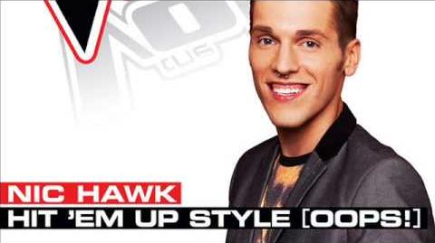 Nic Hawk - Hit 'Em Up Style Oops! - Studio Version - The Voice US 2013