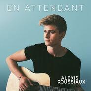 Alexis Roussiaux Single En attendant