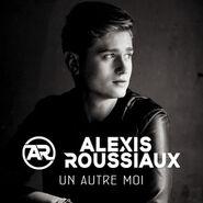 Alexis Roussiaux Single Un autre moi