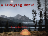A Decaying World