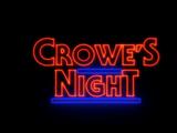 Crowe's Night