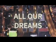 All Our Dreams - Opening Sequence