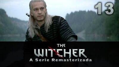 The_Witcher_A_Serie_Remasterizada_-_13_Ciri_-_FINAL_Legendado_PT_BR_-_HQ