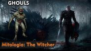 The witcher 3 - Ghouls (Mitologia)