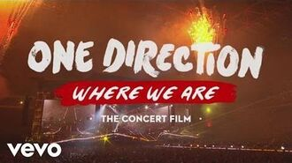 One_Direction_-_Where_We_Are_(Concert_Film_Extended_Trailer)