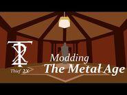 Thief 2X- Modding The Metal Age