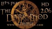 Let's Play The Dark Mod - Trapped! (2