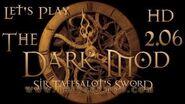 Let's Play The Dark Mod - Sir Taffsalot's Sword (2