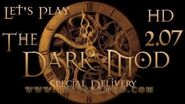 Let's Play The Dark Mod - Special Delivery (2